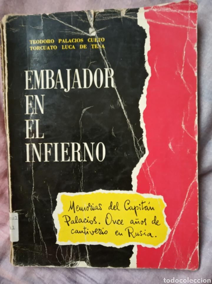 LIBRO DIVISION AZUL EMBAJADOR EN EL INFIERNO.BLAU.FALANGE.GUERRA CIVIL.NACIONAL.MILITAR.FRANCO (Militar - Libros y Literatura Militar)