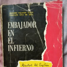 Militaria: LIBRO DIVISION AZUL EMBAJADOR EN EL INFIERNO.BLAU.FALANGE.GUERRA CIVIL.NACIONAL.MILITAR.FRANCO. Lote 153977290