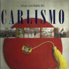Militaria: ATLAS ILUSTRADO DEL CARLISMO. Lote 154017606