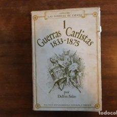Militaria: GUERRAS CARLISTAS 1833-1875 DELFIN SALAS. Lote 154172074