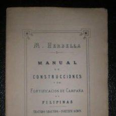 Militaria: M. HERBELLA: MANUAL DE CONSTRUCCIONES Y DE FORTIFICACIÓN DE CAMPAÑA EN FILIPINAS. TRATADO 2º ATLAS. Lote 154338842