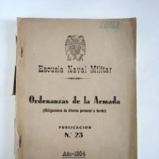 Militaria: ESCUELA NAVAL MILITAR ORDENANZAS DE LA ARMADA 1954 SALVADOR BARBER. Lote 154628154