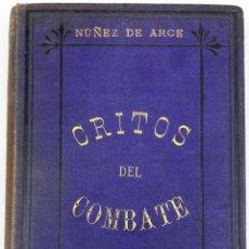 Militaria: GRITOS DEL COMBATE. GASPAR NÚÑEZ DE ARCE. IMPRESOR FERNANDO FE. MADRID 1891. Lote 154632190