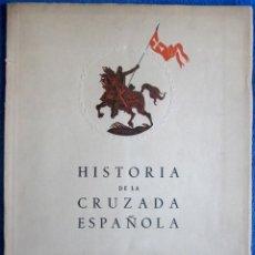 Militaria: HISTORIA DE LA CRUZADA ESPAÑOLA. TOMO XII. ALTO DE LOS LEONES. VALLADOLID. BURGOS.. Lote 154703158