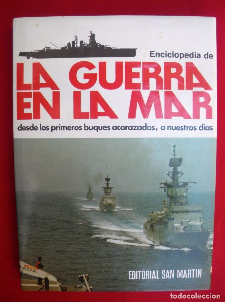 LA GUERRA EN LA MAR. (Militar - Libros y Literatura Militar)