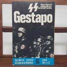 Militaria: SS GESTAPO. HISTORIA SIGLO VIOLENCIA. SAN MARTÍN. ARMAS 2 . Lote 154872990