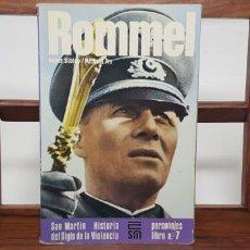 Militaria: ROMMEL. HISTORIA SIGLO VIOLENCIA. SAN MARTÍN. PERSONAJES 7. Lote 155003382