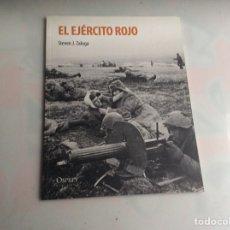 Militaria: EL EJERCITO ROJO / STEVEN J.ZALOGA -EDITA : OSPREY. Lote 155303770