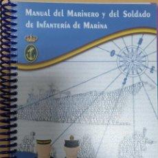 Militaria: MANUAL DEL MARINERO Y DEL SOLDADO DE INFANTERIA DE MARINA. Lote 221710035