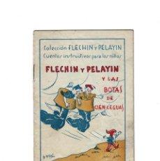 Militaria: COLECCION FLECHIN Y PELAYIN - Y LAS BOTAS DE CIEN LEGUAS. Lote 155465714