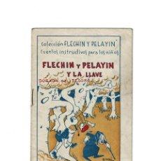 Militaria: COLECCION FLECHIN Y PELAYIN - Y LA LLAVE DORADA DEL TESORO. Lote 155466086