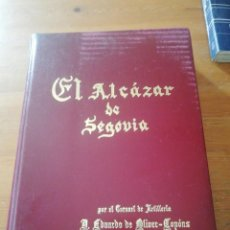 Militaria: EL ALCAZAR DE SEGOVIA POR EL CORONEL EDUARDO DE OLIVER COPONS. Lote 155479802