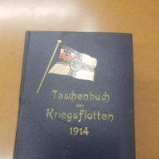 Militaria: TASCHENBUCH DER KRIEGSFLOTTEN 1914,ILUSTRADO,EN ALEMÁN. Lote 155671410