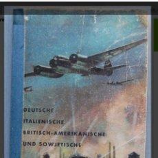 Militaria: EDICIÓN RARA DE LUFTWAFFE. AVIONES DE COMBATE WW2 . EDITADO EN 1943 ALEMANIA.. Lote 155693726