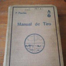 Militaria: MANUAL DE TIRO. 1933.. Lote 155762738