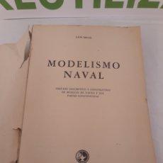 Militaria: MODELISMO NAVAL.LUIS SEGAL.1964.. Lote 155785598