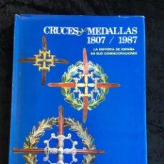 Militaria: CRUCES Y MEDALLAS 1807 / 1987 - CONDECORACIONES - CON FOTOGRAFIAS - CALVO PASCUAL. Lote 155920842