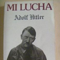 Militaria: NACIONAL - SOCIALISMO : MI LUCHA , DE ADOLF HITLER. Lote 155972186