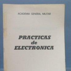 Militaria: PRACTICAS DE ELECTRONICA. ACADEMIA GENERAL MILITAR. Lote 155995670