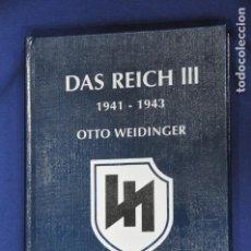 Militaria: LIBRO DAS REICH III. 1941-1943. THE 2. SS PANZER DIVISION DAS REICH. OTTO WIDINGER. Lote 156059422