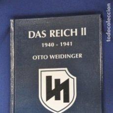 Militaria: LIBRO DAS REICH II. 1940-1941. THE 2. SS PANZER DIVISION DAS REICH. OTTO WIDINGER. Lote 156060478