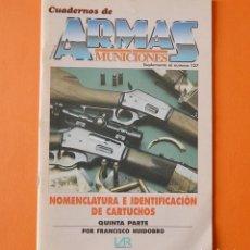 Militaria: CUADERNOS DE ARMAS - MUNICIONES - SUPLEMENTO 127 - NOMENCLATURA E IDENTIFICACION DE CARTUCHOS - 5 . Lote 156471270