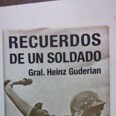 Militaria: HEINZ GUDERIAN: RECUERDOS DE UN SOLDADO. Lote 156700210