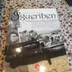 Militaria: IGUERIBEN. 7 DE JUNIO-21 DE JULIO 1921. LUIS CASADO Y ESCUDERO. Lote 156734958