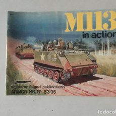 Militaria: SQUADRON SIGNAL M113 IN ACTION. Lote 157072098