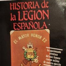 Militaria: HISTORIA DE LA LEGIÓN ESPAÑOLA. CARLOS ARCE. 1984.. Lote 157139438