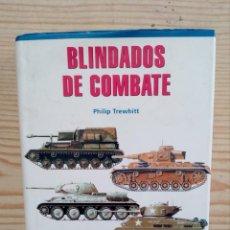 Militaria: BLINDADOS DE COMBATE - PHILIP TREWHITT - LIBSA. Lote 157260454