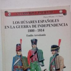 Militaria: LOS HUSARES ESPAÑOLES EN LA GUERRA DE LA INDEPENDENCIA 1808-1814. Lote 157378174
