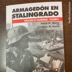 Militaria: ARMAGEDÓN EN STALINGRADO. Lote 157893592