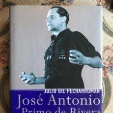 Militaria: LIBRO. JOSÉ ANTONIO PRIMO DE RIVERA. RETRATO DE UN VISIONARIO. FALANGE. GUERRA CIVIL. ESPAÑA . Lote 157964054