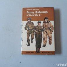 Militaria: BLANDFORD COLOUR SERIES ARMY UNIFORMS OF WORLD WAR 2. Lote 158114930