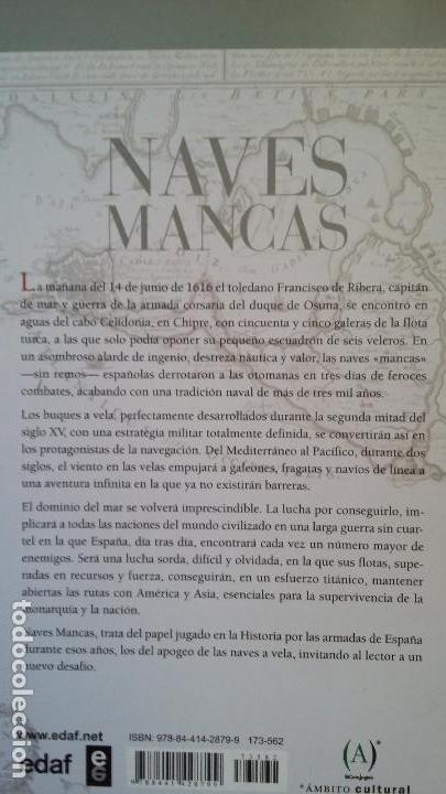 Militaria: Carlos Canales y Miguel del Rey: Naves Mancas - Foto 2 - 158260214