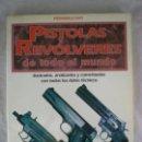 Militaria: PISTOLAS Y REVOLVERES DE TODO EL MUNDO - PIERANGELO CAITI - 1993 - EDITORIAL DE VICCHI. Lote 158274906