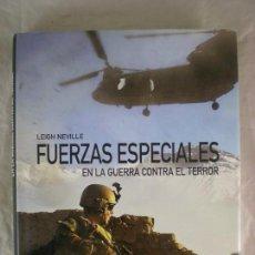 Militaria: FUERZAS ESPECIALES EN LA GUERRA CONTRA EL TERROR - LEIGH NEVILLE - ED. LIBSA. Lote 158285906
