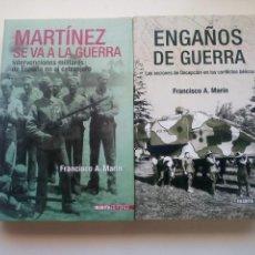 Militaria: ENGAÑOS DE GUERRA - MARTÍNEZ SE VA A LA GUERRA. FRANCISCO A. MARÍN. Lote 158425230