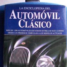 Militaria: LA ENCICLOPEDIA DEL AUTOMOVIL CLASICO. Lote 158836970