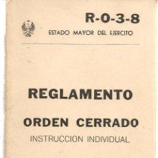 Militaria: REGLAMENTO ORDEN CERRADO. INSTRUCCION INDIVIDUAL. ESTADO MAYOR DEL EJERCITO 1979. (B/A40). Lote 158928946
