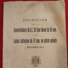 Militaria: MARIN 1951. LIBRO DESCRIPCIÓN DE LA AMETRALLADORA M.G.C. 30 TIPO NAVAL Y CAÑON ANTIAEREO DE 37 MM.. Lote 159131292