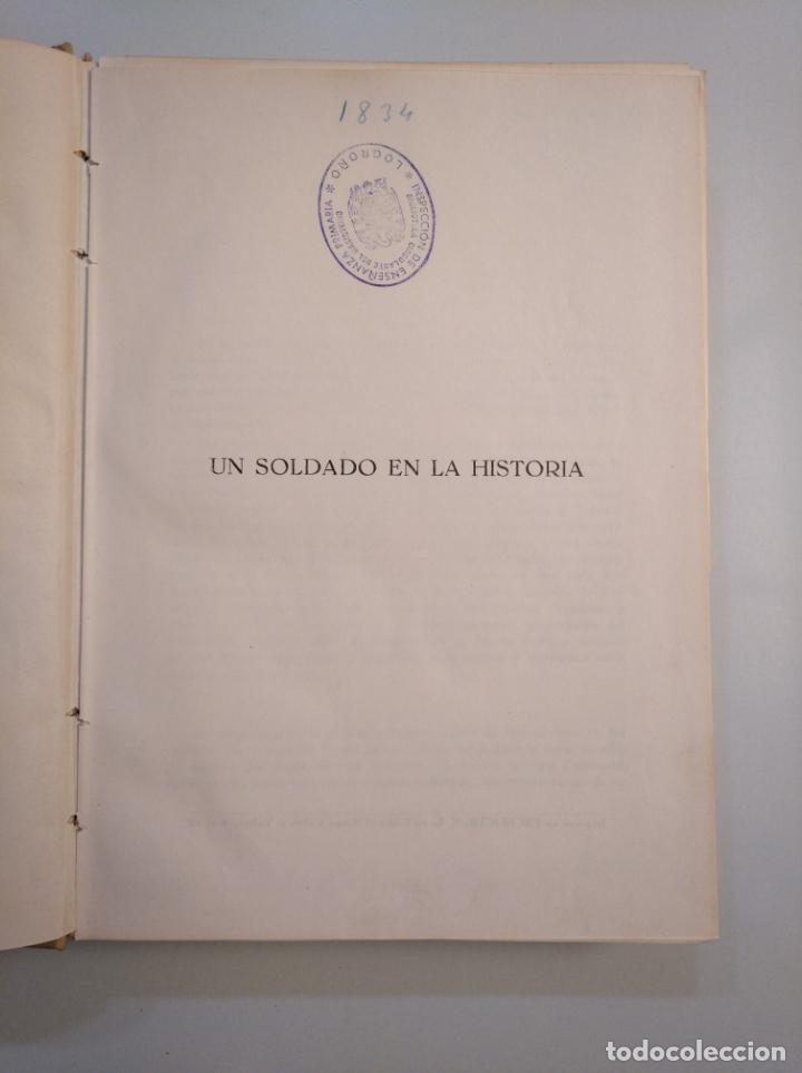 Militaria: UN SOLDADO EN LA HISTORIA. - VIDA DEL CAPITÁN GENERAL VARELA - 1954 - JOSE MARÍA PEMAN. TDK380 - Foto 4 - 159183130