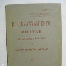 Militaria: 1923 EL LEVANTAMIENTO MILITAR SUS CAUSAS Y EFECTOS RIUMBAU LOZANO. Lote 159290610