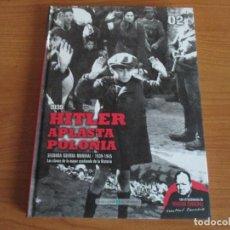 Militaria: BIBLIOTECA EL MUNDO: SEGUNDA GUERRA MUNDIAL. Nº 02 - HITLER APLASTA POLONIA. Lote 159654102