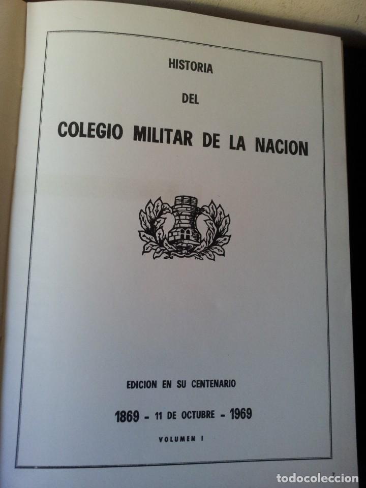Militaria: HISTORIA DEL COLEGIO MILITAR DE LA NACION - EDICION EN SU CENTENARIO 1869/1969 - Foto 2 - 159793422