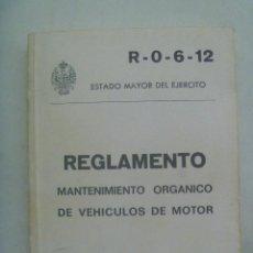 Militaria: ESTADO MAYOR DEL EJERCITO : REGLAMENTO MANTENIMIENTO ORGANICO DE VEHICULOS DE MOTOR. 1976. Lote 160301842