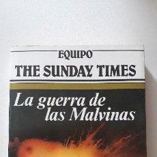 Militaria: LA GUERRA DE LAS MALVINAS. EQUIPO THE SUNDAY TIMES. ARGOS VERGARA. BARCELONA, 1983. . Lote 160418774