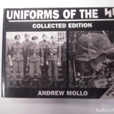 Militaria: UNIFORMS OF THE SS COLLECTED EDITION VOLS 1 TO 6 DE ANDREW MOLLO. Lote 160478226