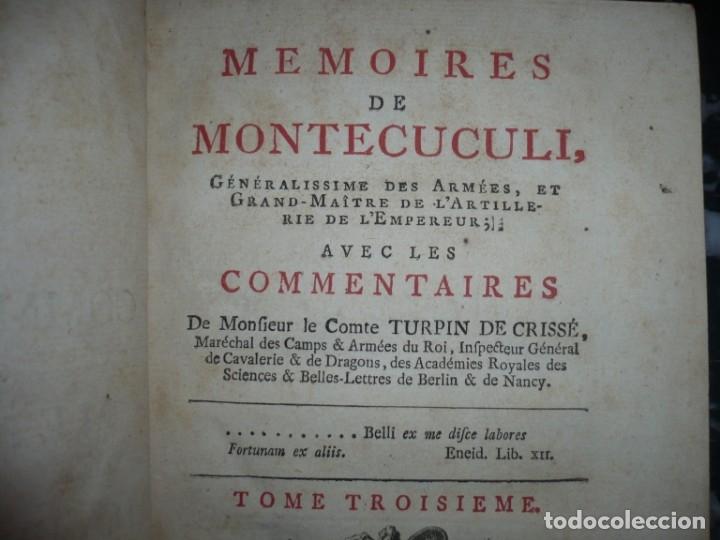 Militaria: MEMOIRES DE MONTECUCULI COMTE TURPIN DE CRISSE 1770 PARIS TOME 3º - Foto 4 - 160543382